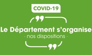 Coronavirus - le Département s\'organise