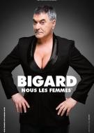 Jean Marie Bigard - Nous les femmes
