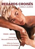 Exposition : Camille Laurène - Regards Croisés