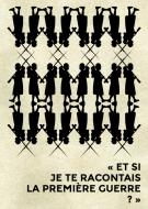 Lettres à Adèle : Paroles de Poilus de 1914-1918 / Exposition sur la guerre dans nos communes