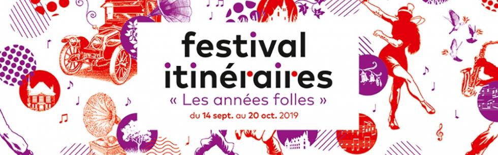 Le Festival Itinéraires 2019 se dévoile !