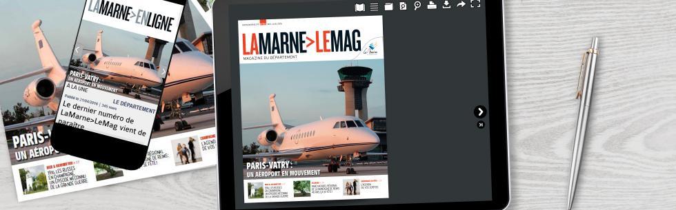 La Marne>Le Mag des mois de Mai-Juin est enfin disponible, et sur tous les supports !